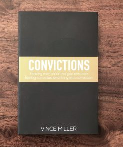 Convictions Book By Vince Miller