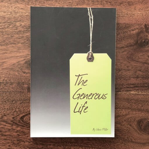 The Generous Life book By Vince Miller