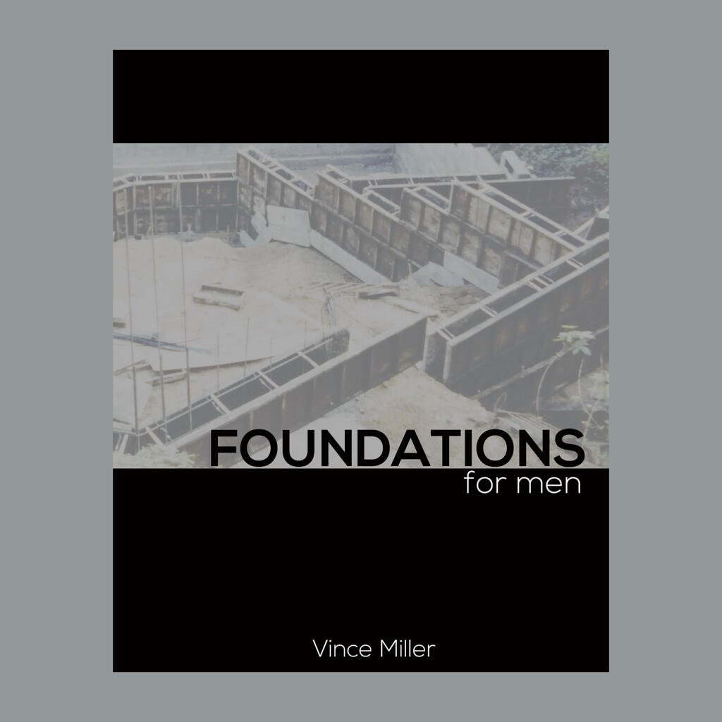 The Foundations For Men Bible Study