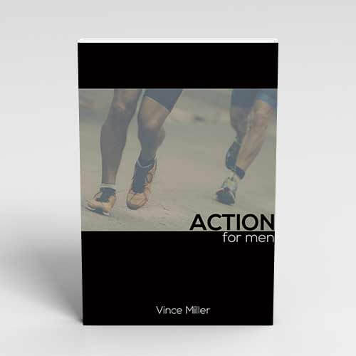Action for Men Handbook by Vince Miller