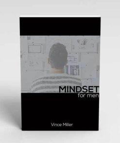 Mindset for Men Handbook by Vince Miller