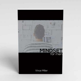 Mindset for Men Handbook by Vince Miller
