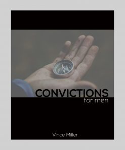 Convictions Bible Study for Men