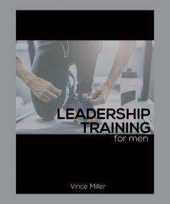 Leadership Training Handbook For Men's Small Groups