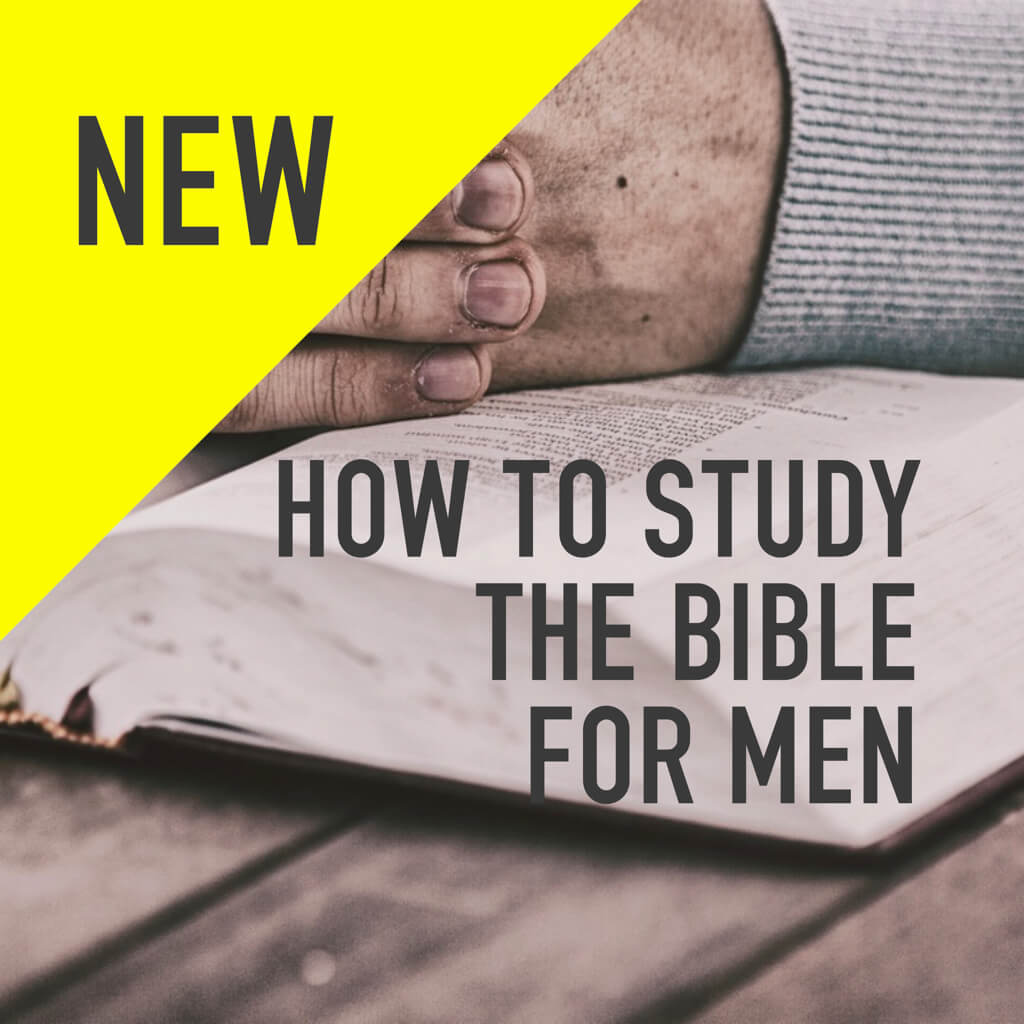NEW How To Study The Bible Square Resolute Mens Ministry