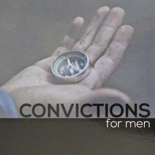 Convictions For Men Bible Studies
