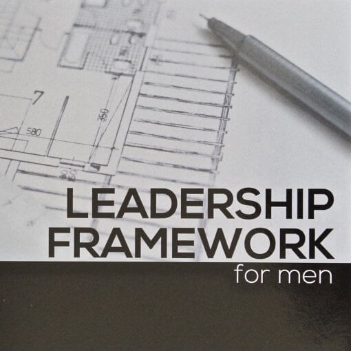Leadership Framework For Men Bible Study