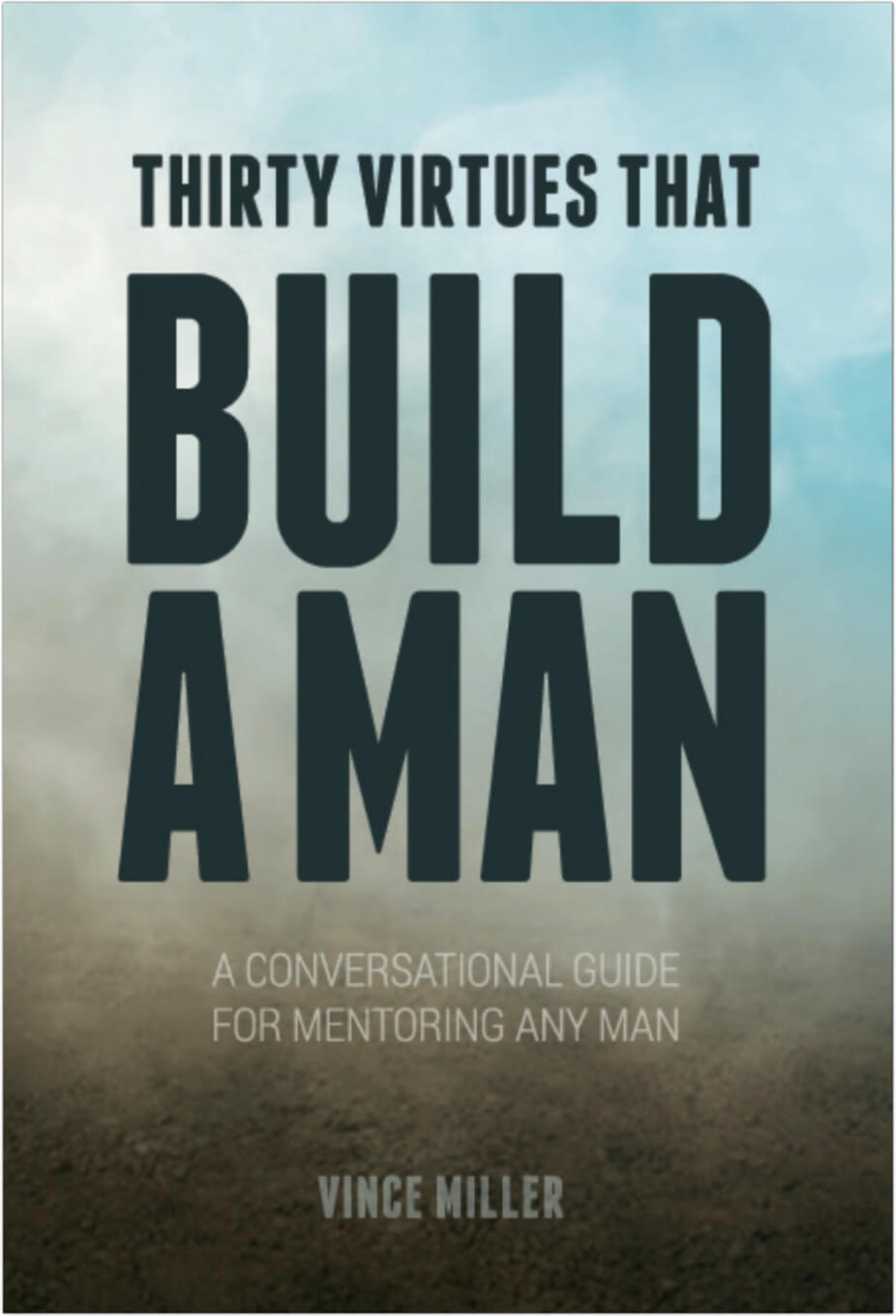 Thirty Virtues That Build A Man