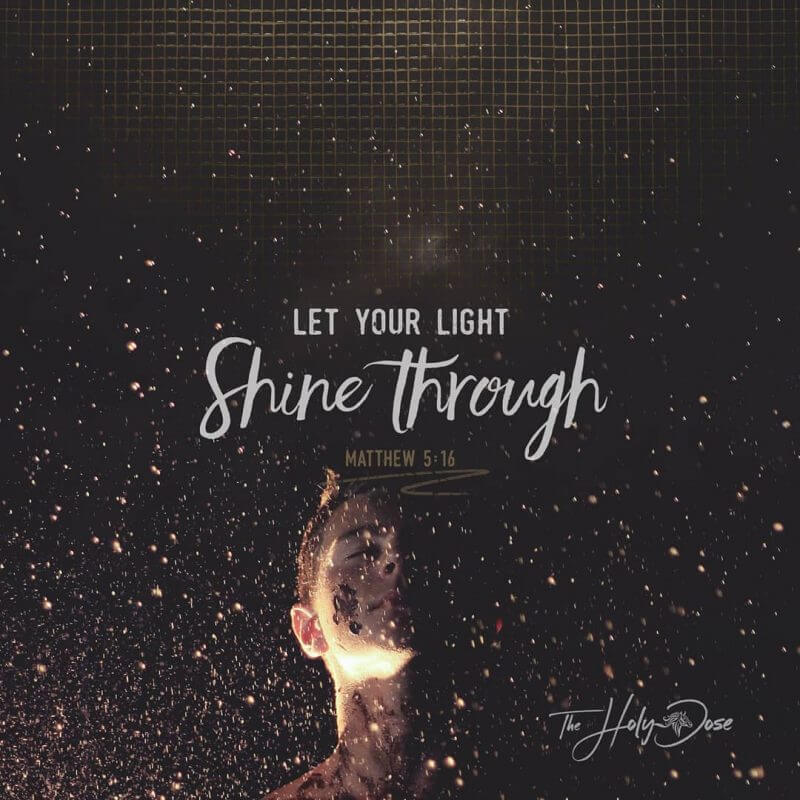 Let Your Light Shine Through from The Holy Dose