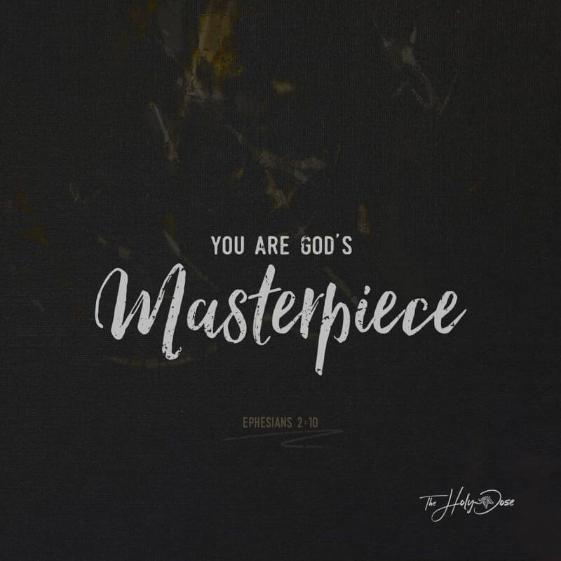 You Are God's Masterpiece from The Holy Dose