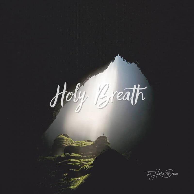 Holy Breath