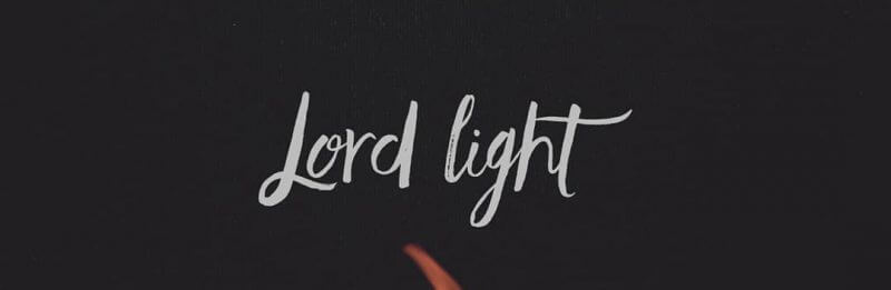 Lord Light the Fire