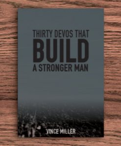 Build A Stronger Man by Vince Miller - Front Cover