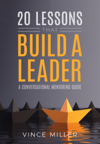 Twenty Lessons That Build A Leader a book by Vince Miller