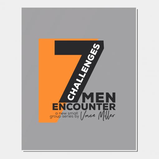 7 Challenges Men Encounter Bible Study