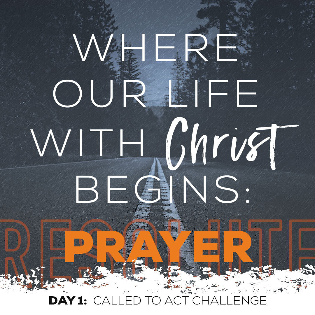 Prayer: Where Our Life With Christ Begins