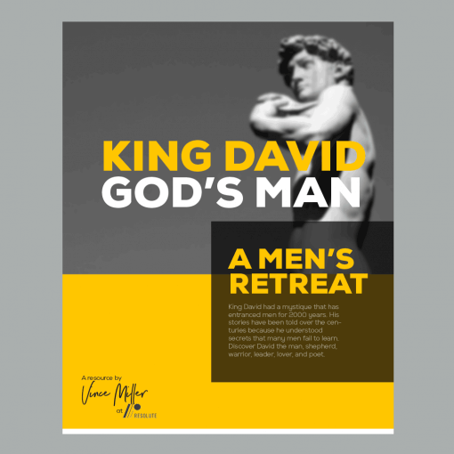 King David God's Man Men's Retreat Bible Study