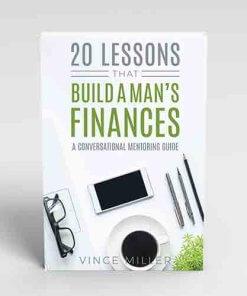 20-Lessons-That-Build-A-Mans-Finances-by-Vince-Miller-Front