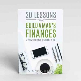 20-Lessons-That-Build-A-Mans-Finances-by-Vince-Miller-Front