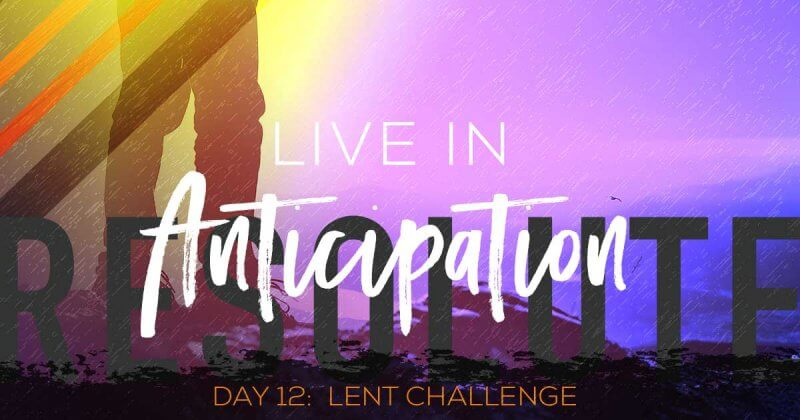 lent-challenge-day-12 by Vince Miller at Resolute Mens Ministry