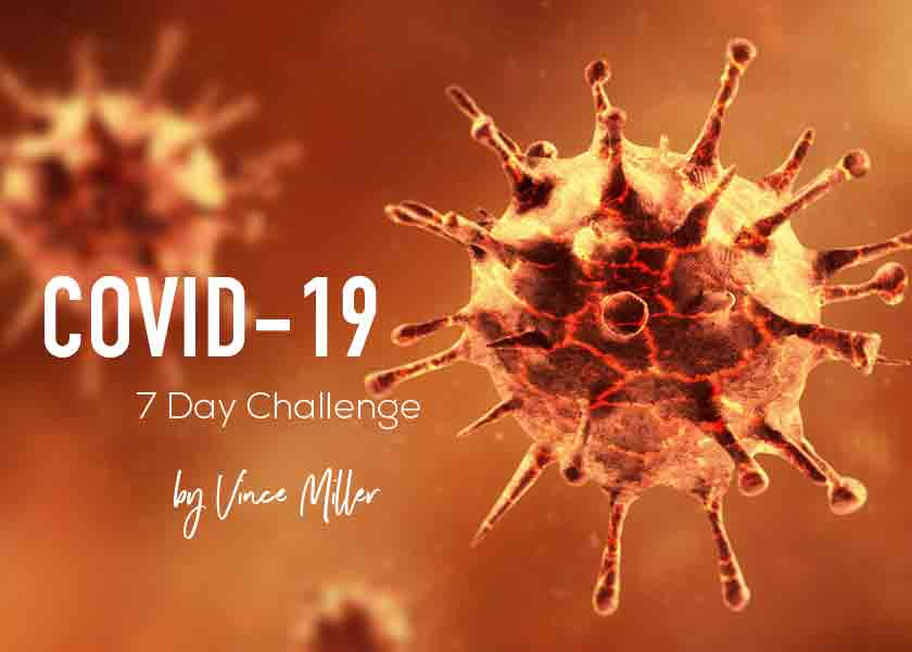 Covid-Challenge-With-Vince-Miller
