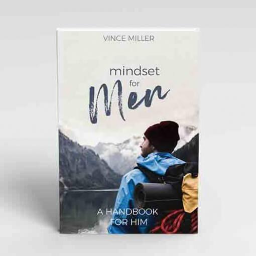 Mindset for Men by Vince Miller