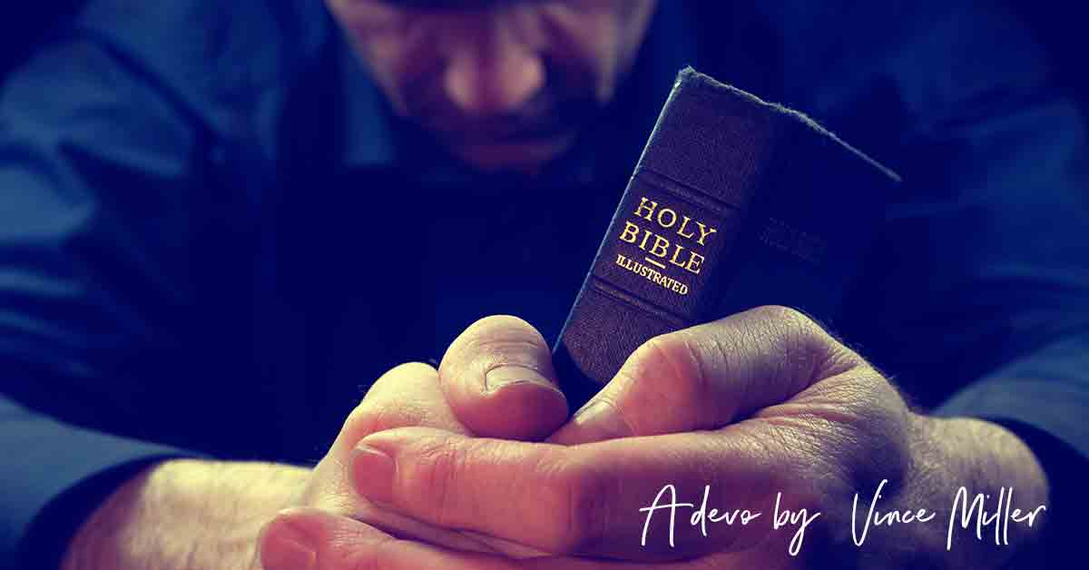 A daily devotional by Vince Miller
