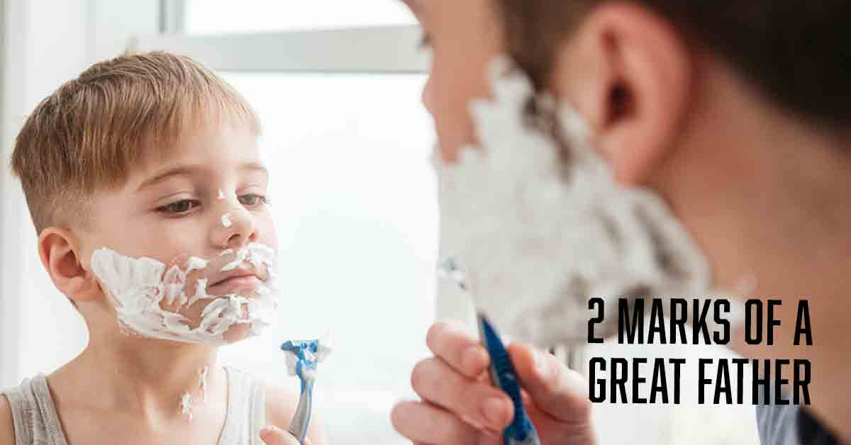 2 Marks of a great father devotional by Vince Miller