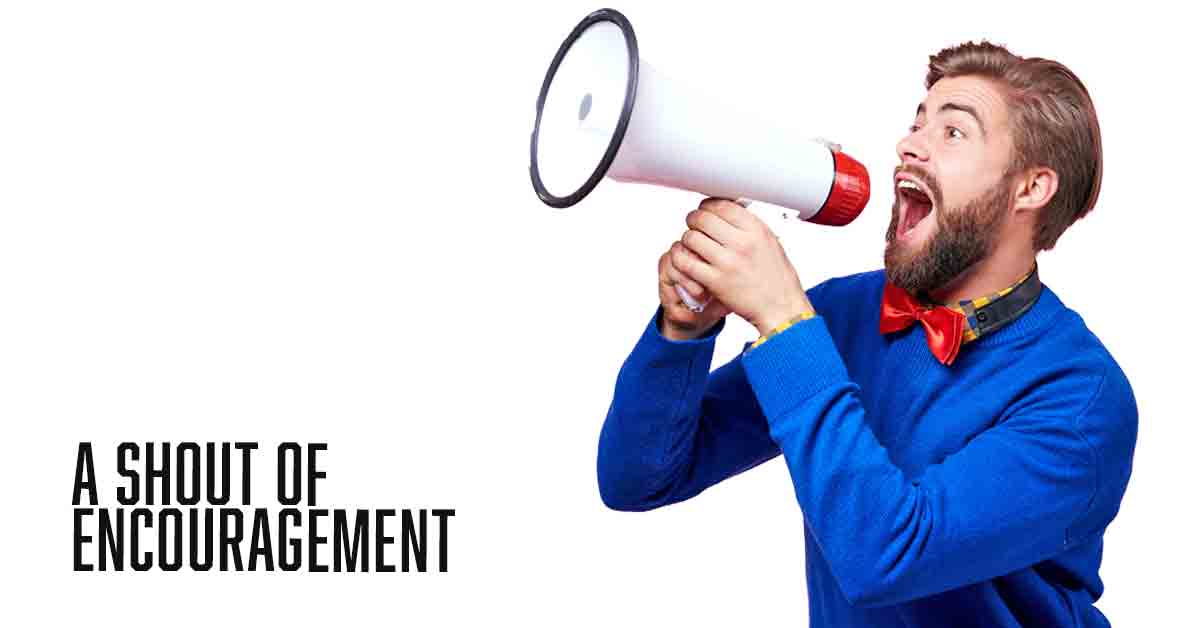 A shout of encouragement a daily devotional by Vince Miller
