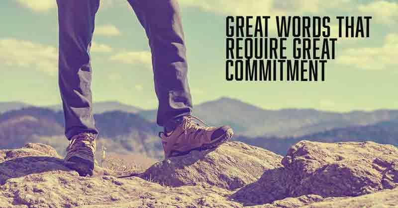 Great words that require commitment by Vince Miller