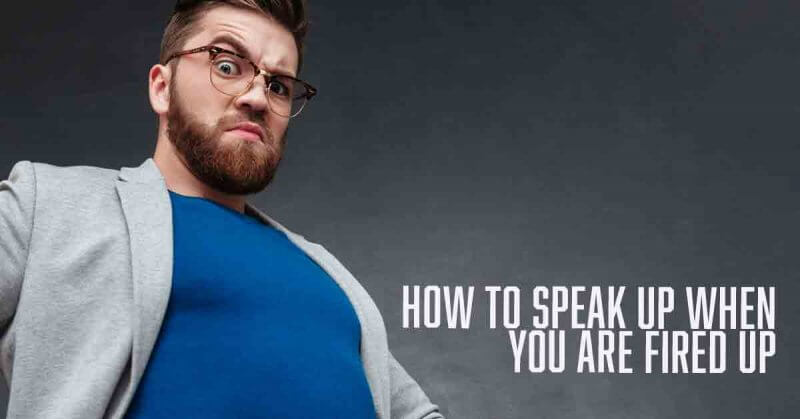 how to speak up when you are fired up devotional by Vince Miller