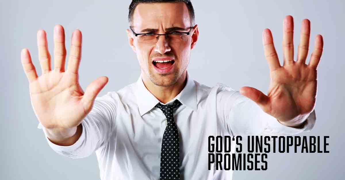 God's Unstoppable Promises