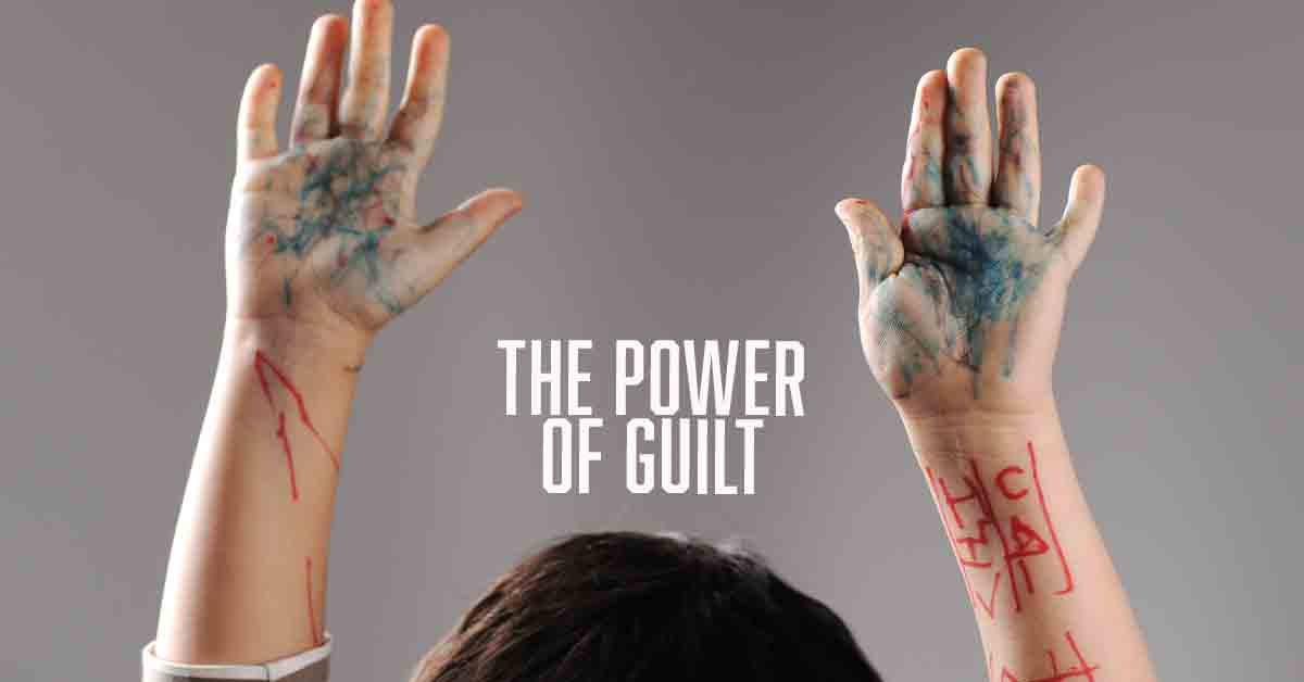 The Power of Guilt