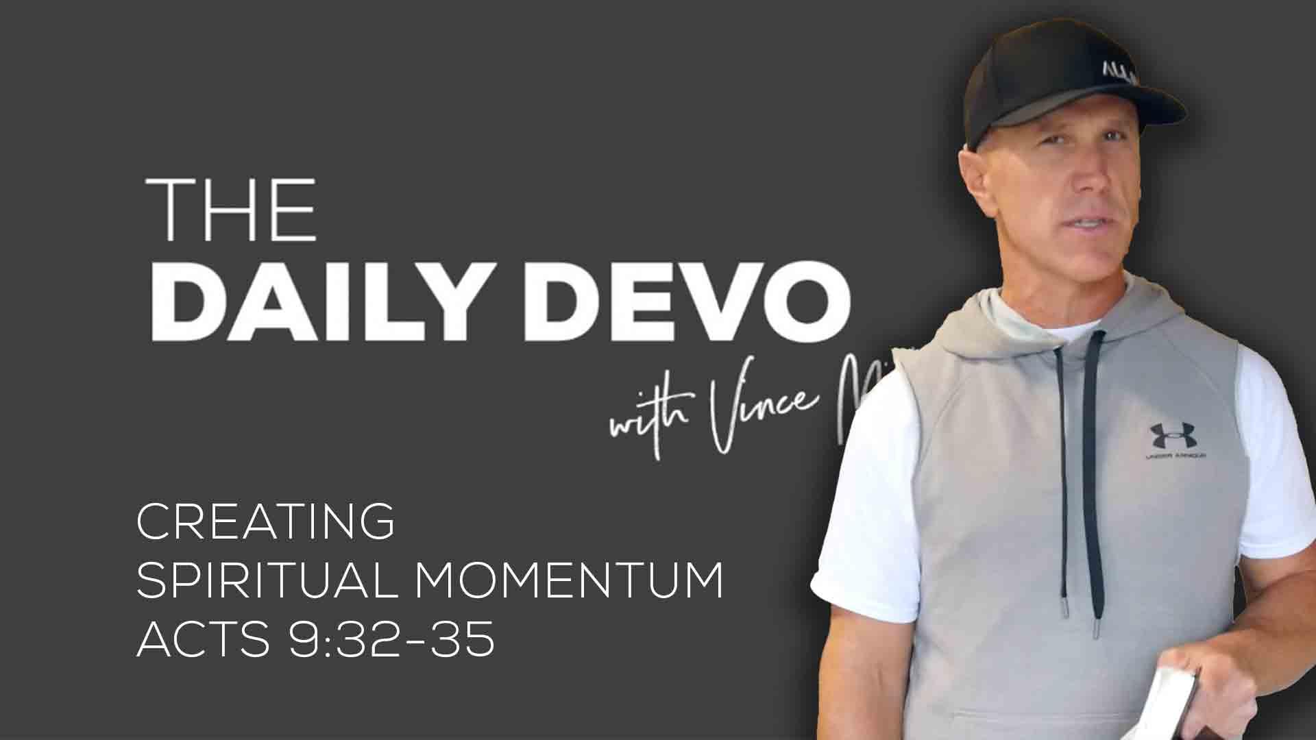 Creating Spiritual Momentum