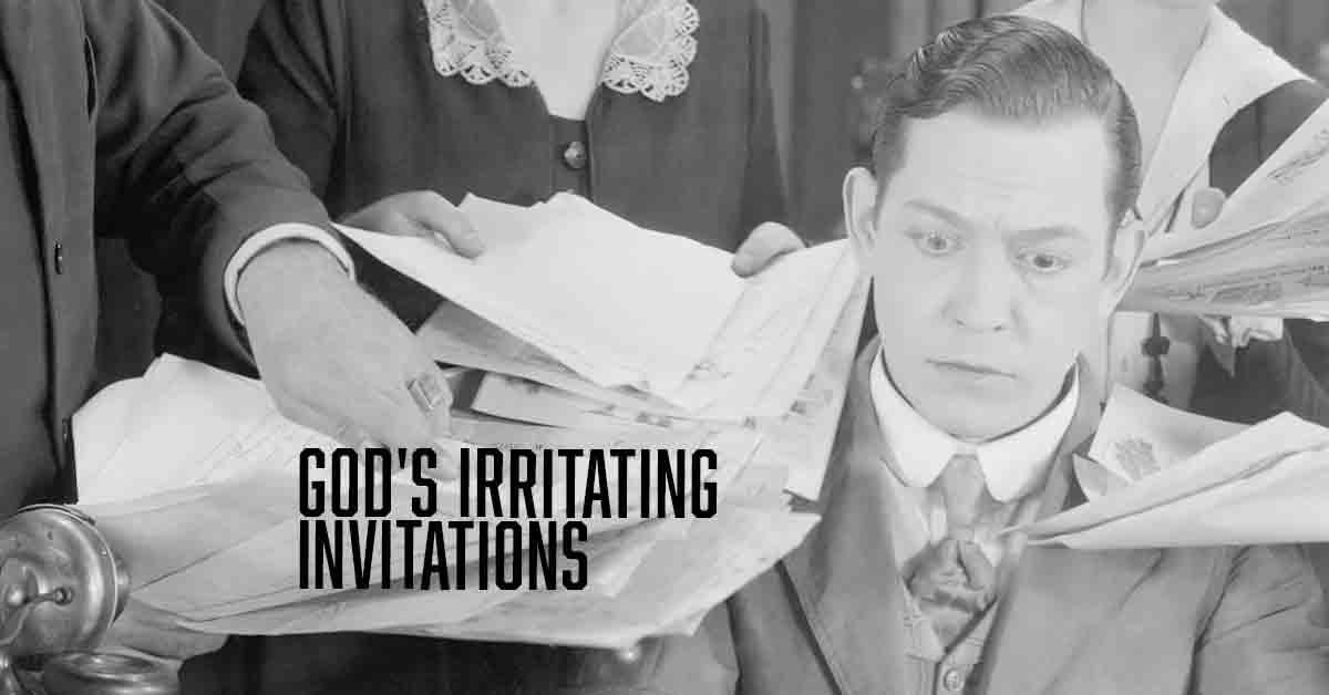 Irritating Invitations