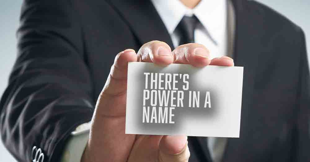 There's Power In A Name