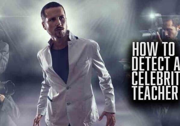 How To Detect A Celebrity Teacher