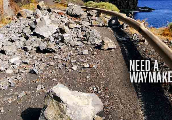 Need A Waymaker?