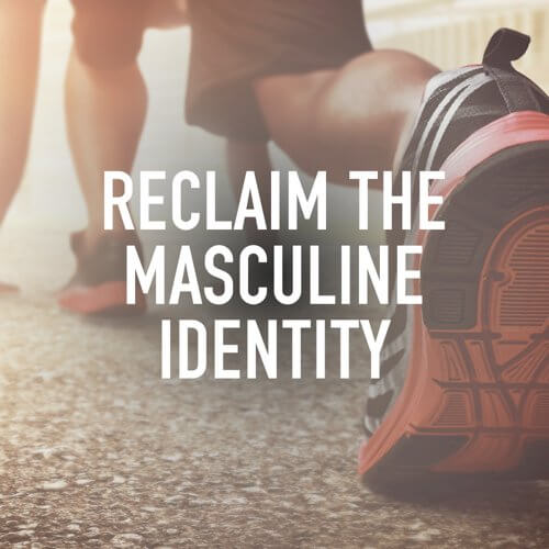 reclaim the masculine identity by vince miller